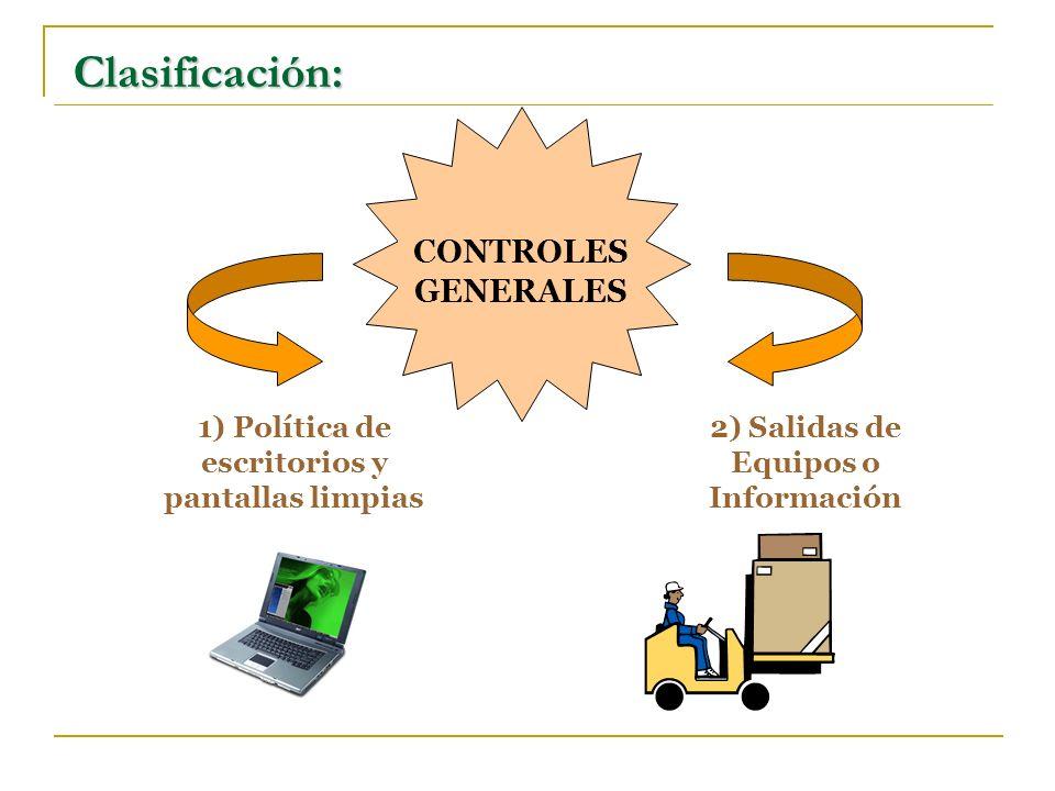 Clasificación: CONTROLES GENERALES