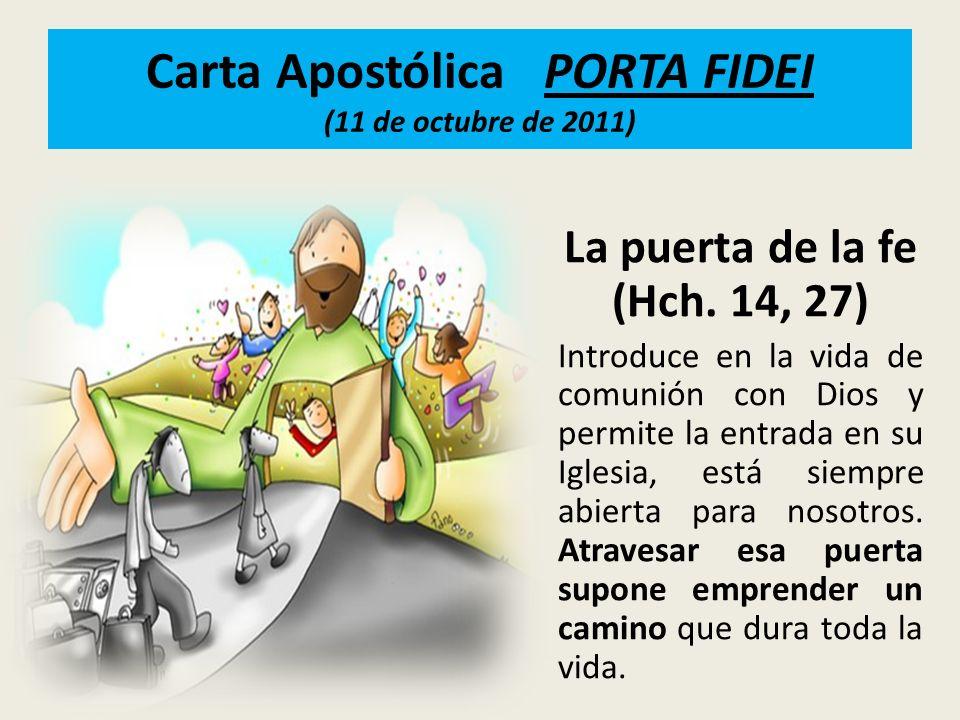 Carta Apostólica PORTA FIDEI (11 de octubre de 2011)