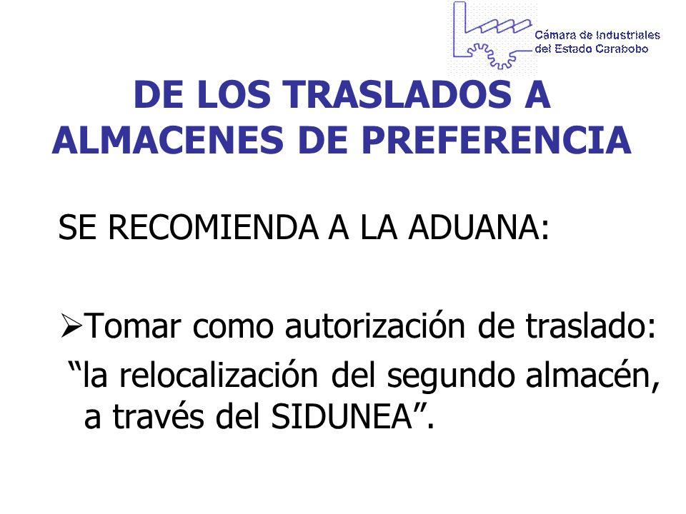 DE LOS TRASLADOS A ALMACENES DE PREFERENCIA