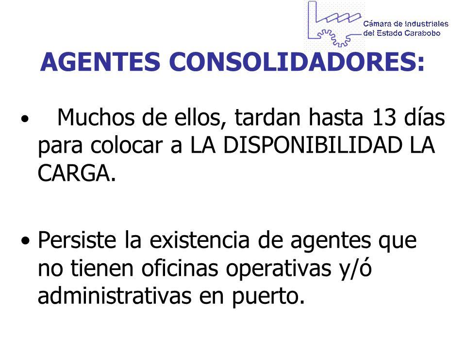AGENTES CONSOLIDADORES: