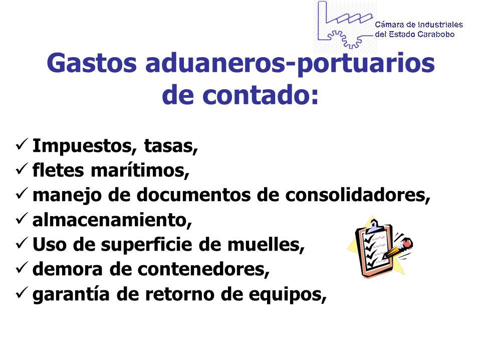 Gastos aduaneros-portuarios de contado: