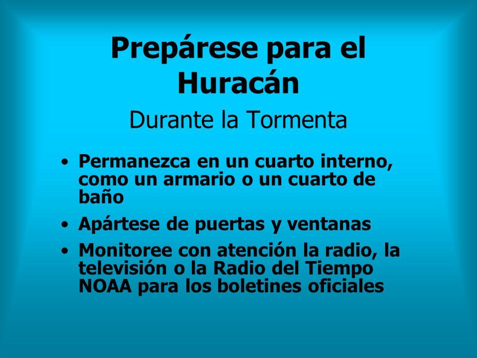 Prepárese para el Huracán Durante la Tormenta