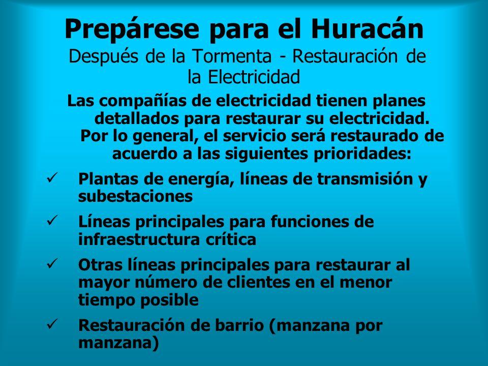 Prepárese para el Huracán Después de la Tormenta - Restauración de la Electricidad