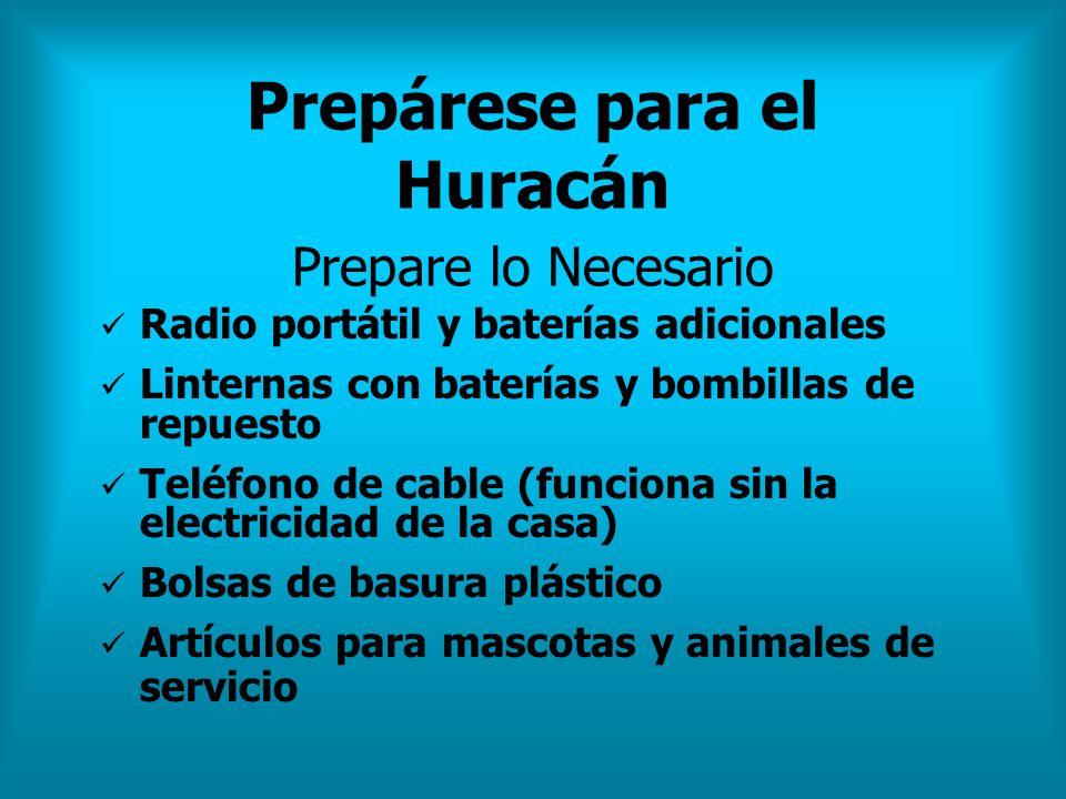 Prepárese para el Huracán Prepare lo Necesario