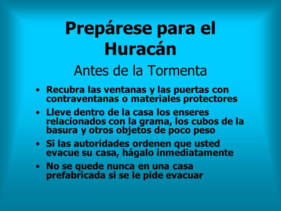 Prepárese para el Huracán Antes de la Tormenta