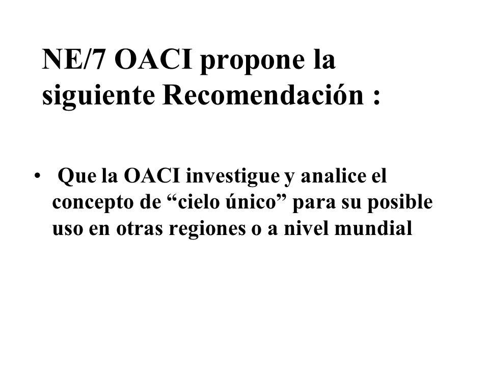 NE/7 OACI propone la siguiente Recomendación :
