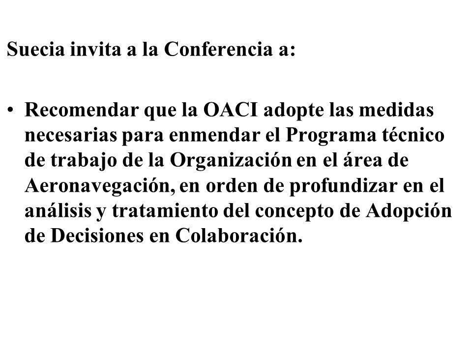 Suecia invita a la Conferencia a: