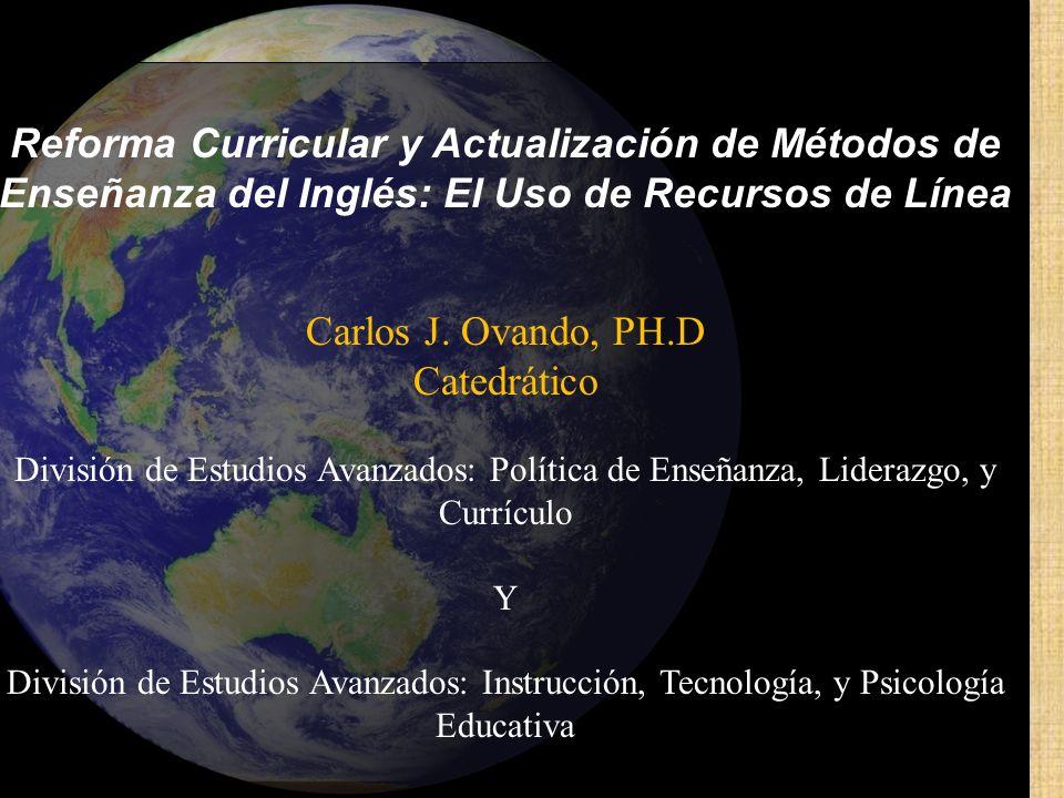 Reforma Curricular y Actualización de Métodos de Enseñanza del Inglés: El Uso de Recursos de Línea