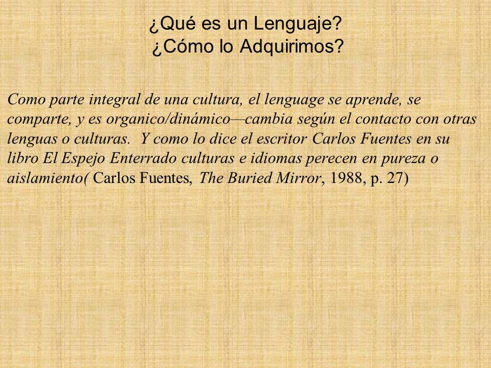 ¿Qué es un Lenguaje ¿Cómo lo Adquirimos