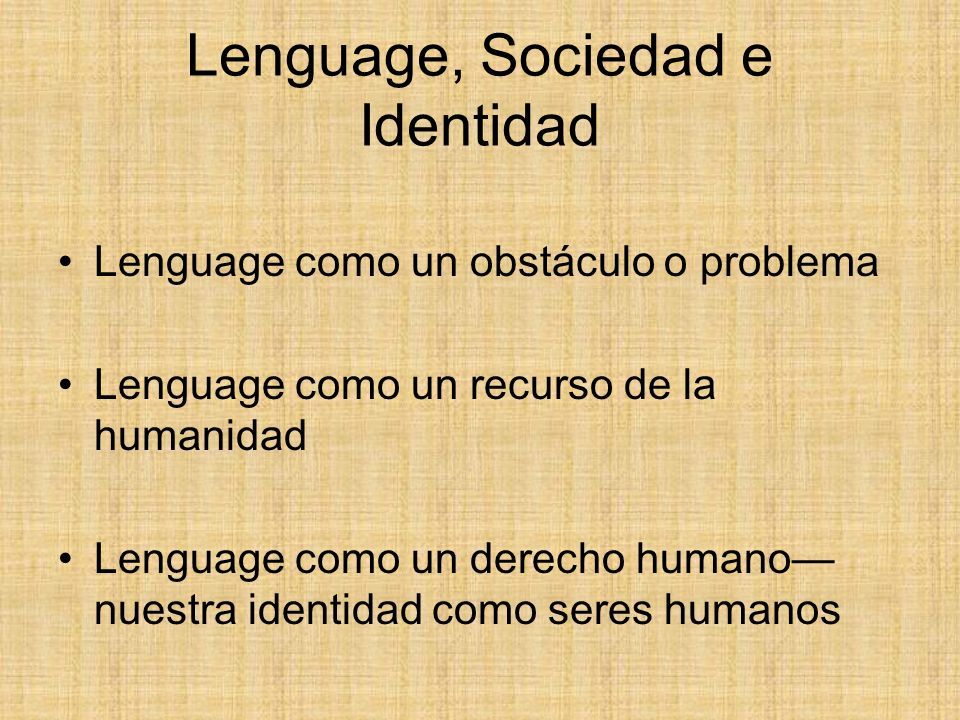 Lenguage, Sociedad e Identidad