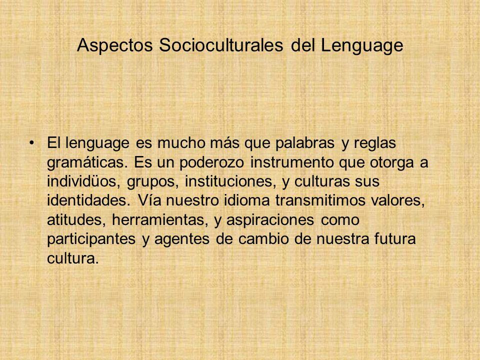 Aspectos Socioculturales del Lenguage