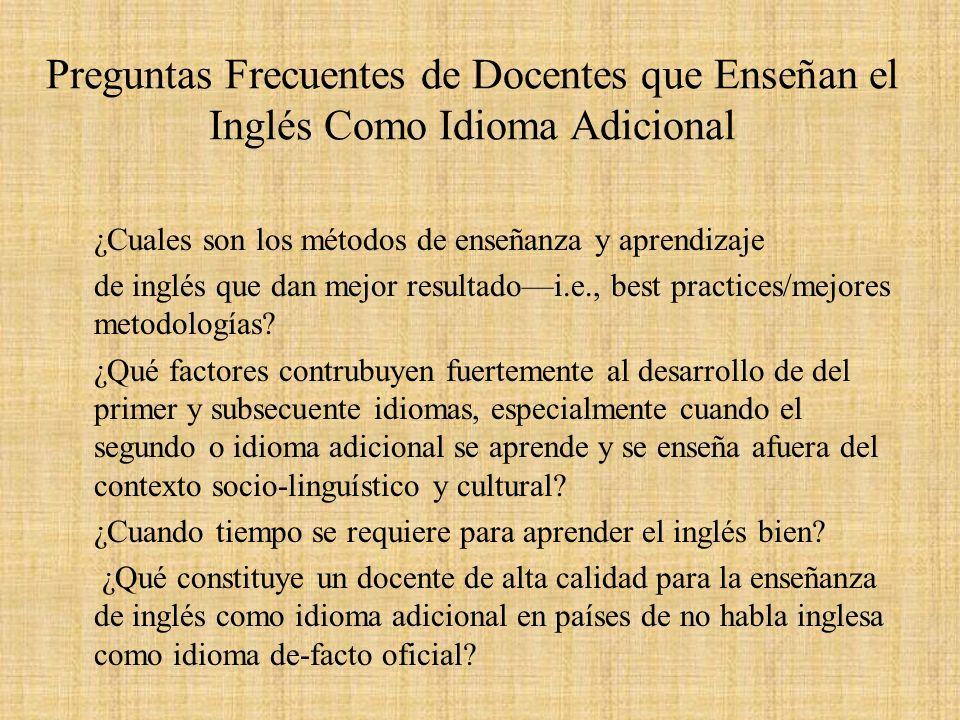 Preguntas Frecuentes de Docentes que Enseñan el Inglés Como Idioma Adicional