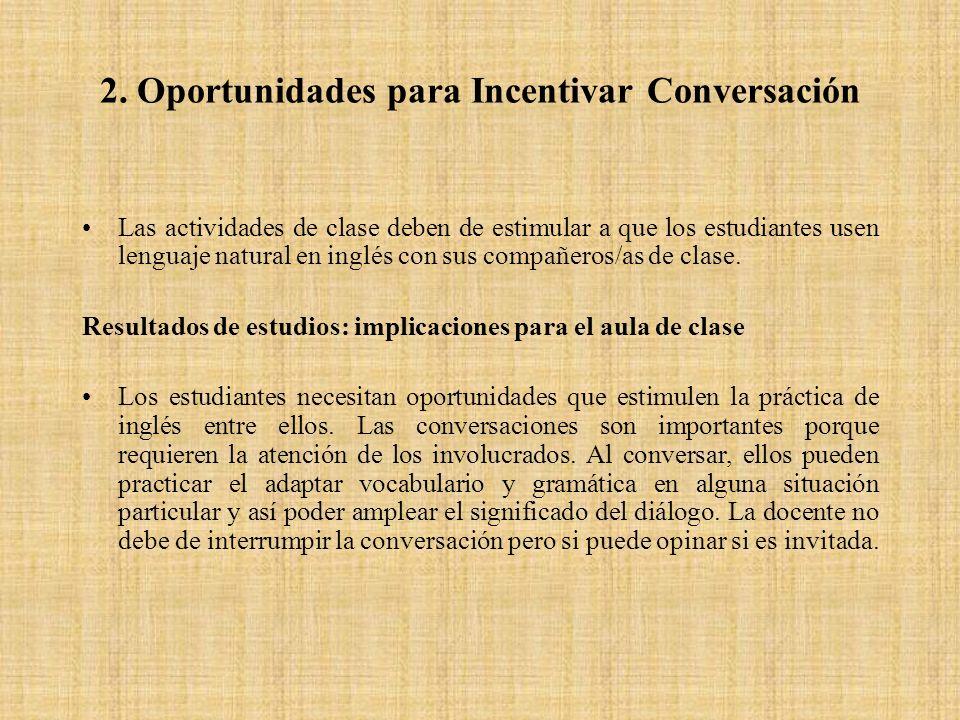 2. Oportunidades para Incentivar Conversación