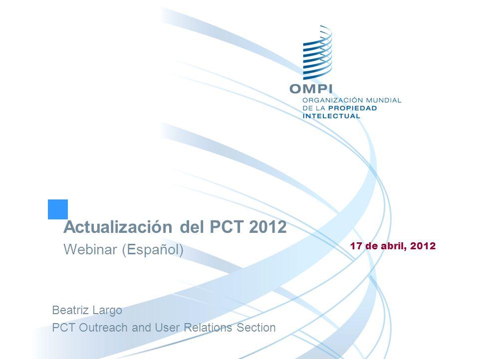 Actualización del PCT 2012 Webinar (Español)