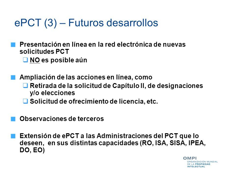 ePCT (3) – Futuros desarrollos