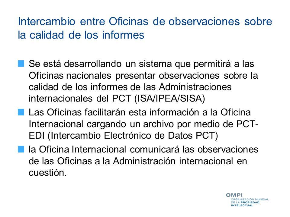 Intercambio entre Oficinas de observaciones sobre la calidad de los informes
