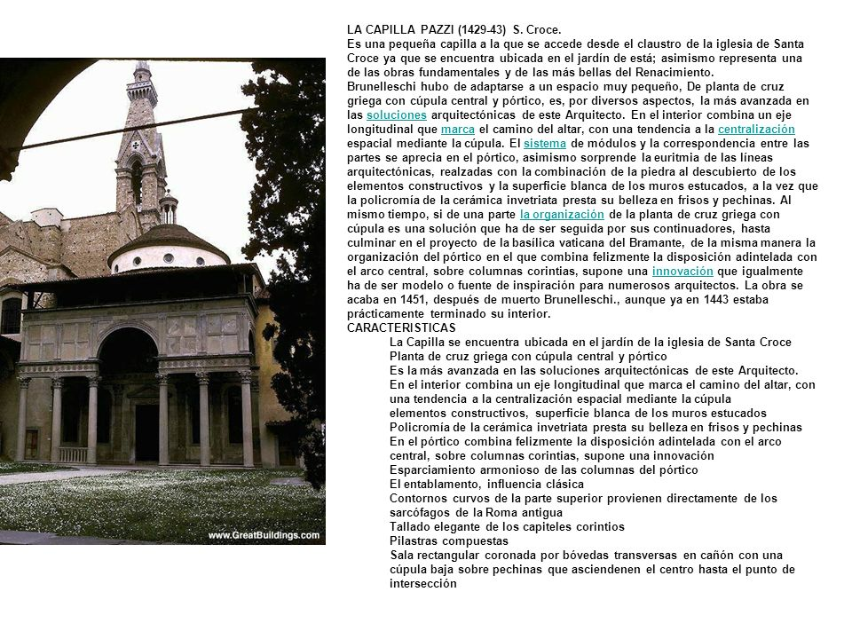 LA CAPILLA PAZZI (1429-43) S. Croce.