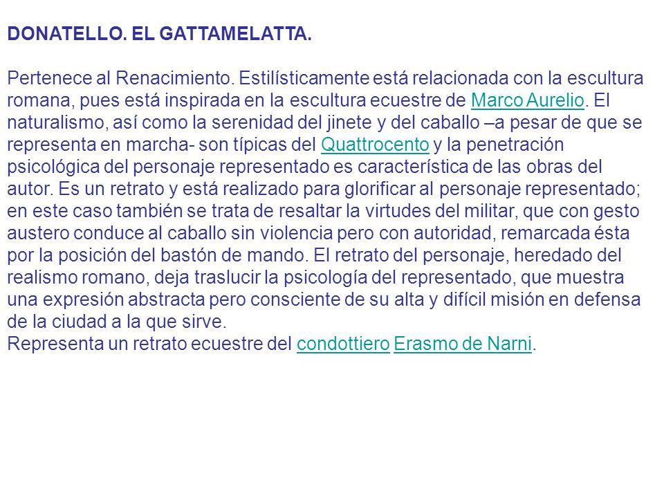 DONATELLO. EL GATTAMELATTA.