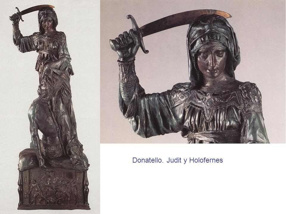 Donatello. Judit y Holofernes