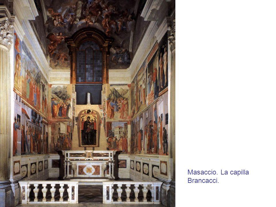 Masaccio. La capilla Brancacci.