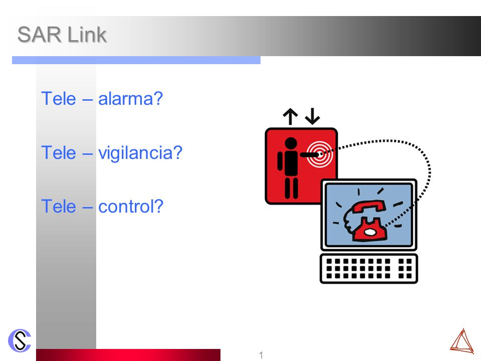 SAR Link Tele – alarma Tele – vigilancia Tele – control