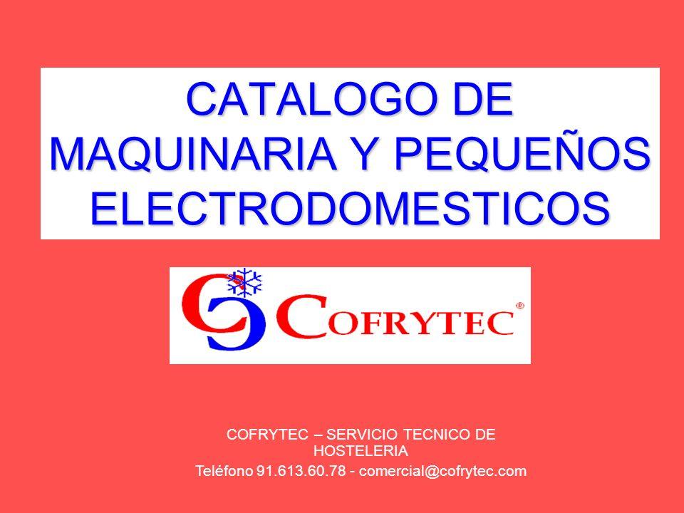 CATALOGO DE MAQUINARIA Y PEQUEÑOS ELECTRODOMESTICOS