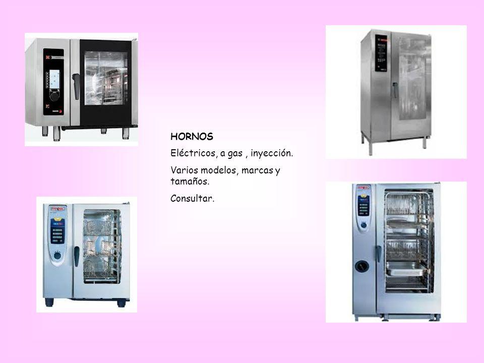 HORNOS Eléctricos, a gas , inyección. Varios modelos, marcas y tamaños. Consultar.