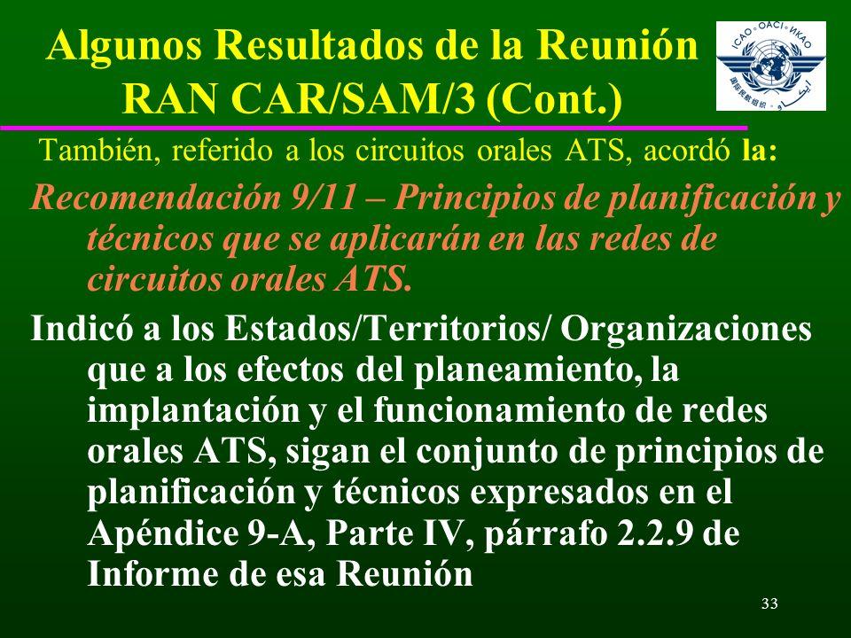 Algunos Resultados de la Reunión RAN CAR/SAM/3 (Cont.)
