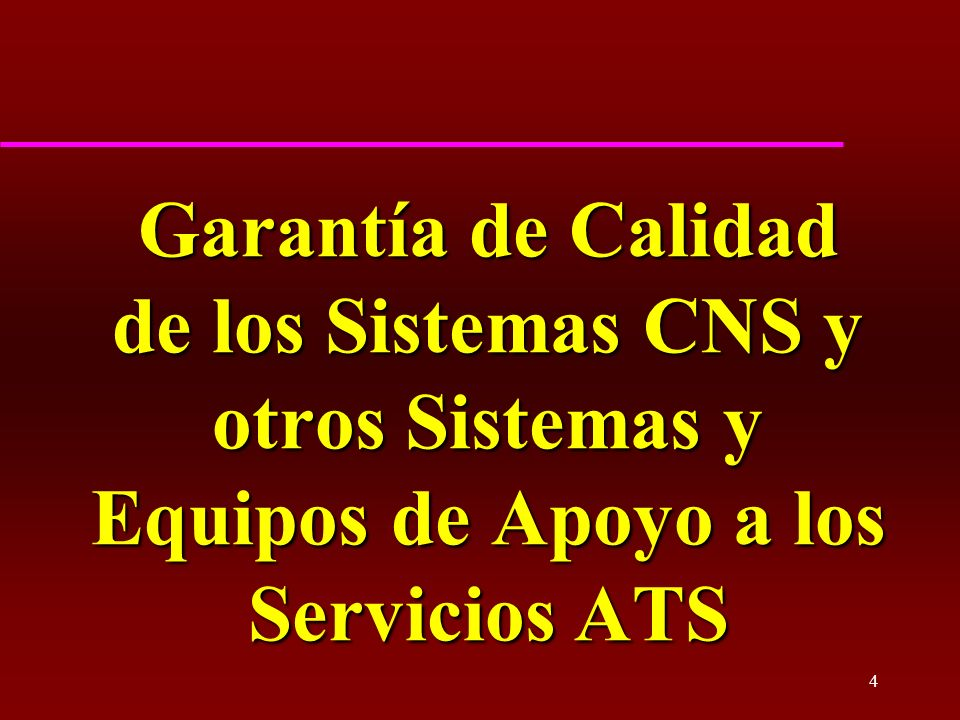 Garantía de Calidad de los Sistemas CNS y otros Sistemas y Equipos de Apoyo a los Servicios ATS