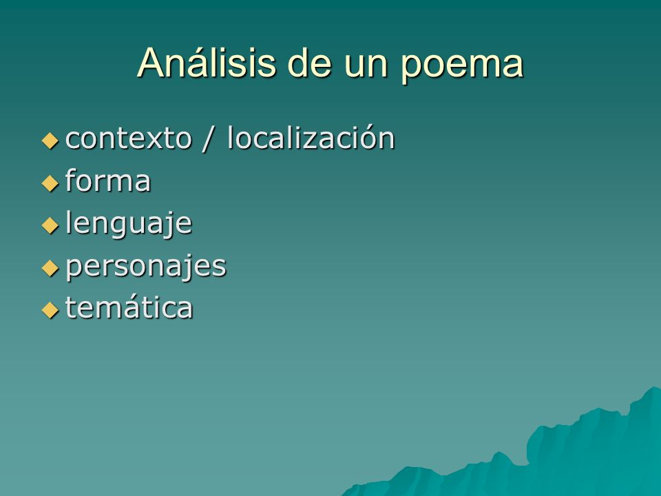 Análisis de un poema contexto / localización forma lenguaje personajes