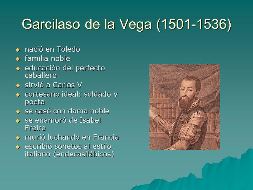 Garcilaso de la Vega (1501-1536)