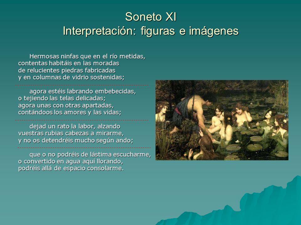 Soneto XI Interpretación: figuras e imágenes