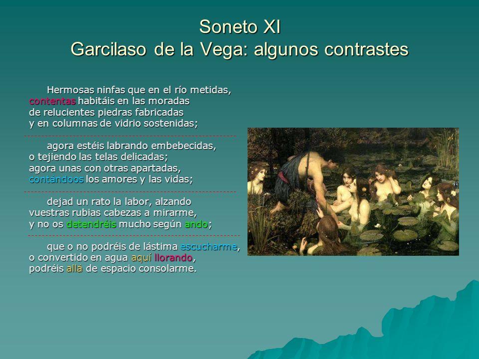 Soneto XI Garcilaso de la Vega: algunos contrastes