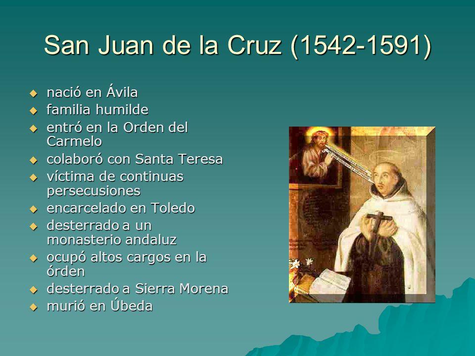San Juan de la Cruz (1542-1591) nació en Ávila familia humilde