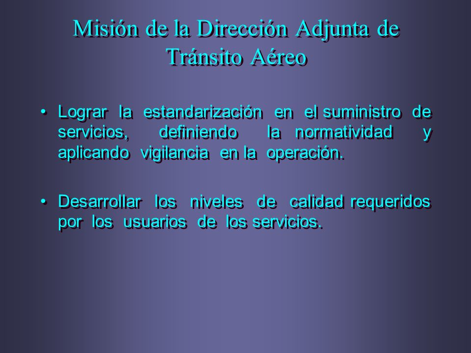 Misión de la Dirección Adjunta de Tránsito Aéreo