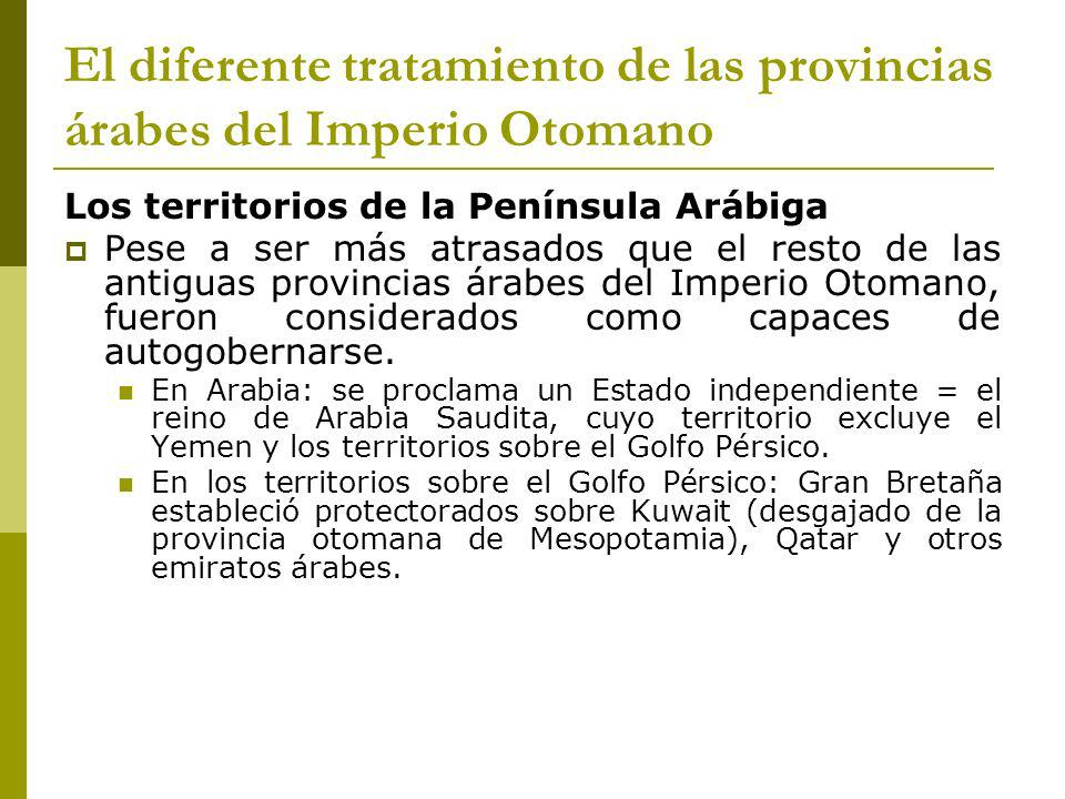 El diferente tratamiento de las provincias árabes del Imperio Otomano