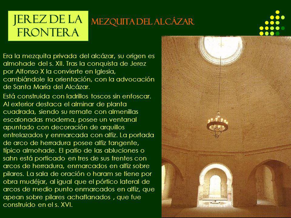 JEREZ DE LA FRONTERA MEZQUITA DEL ALCÁZAR