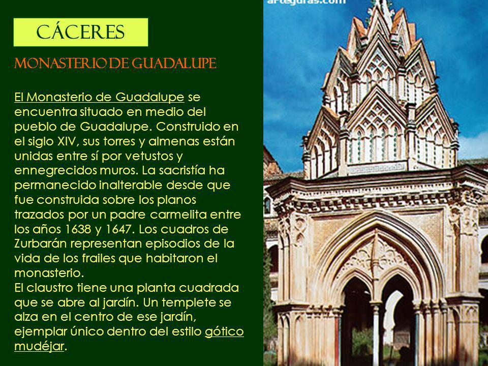 CÁCERES MONASTERIO DE GUADALUPE
