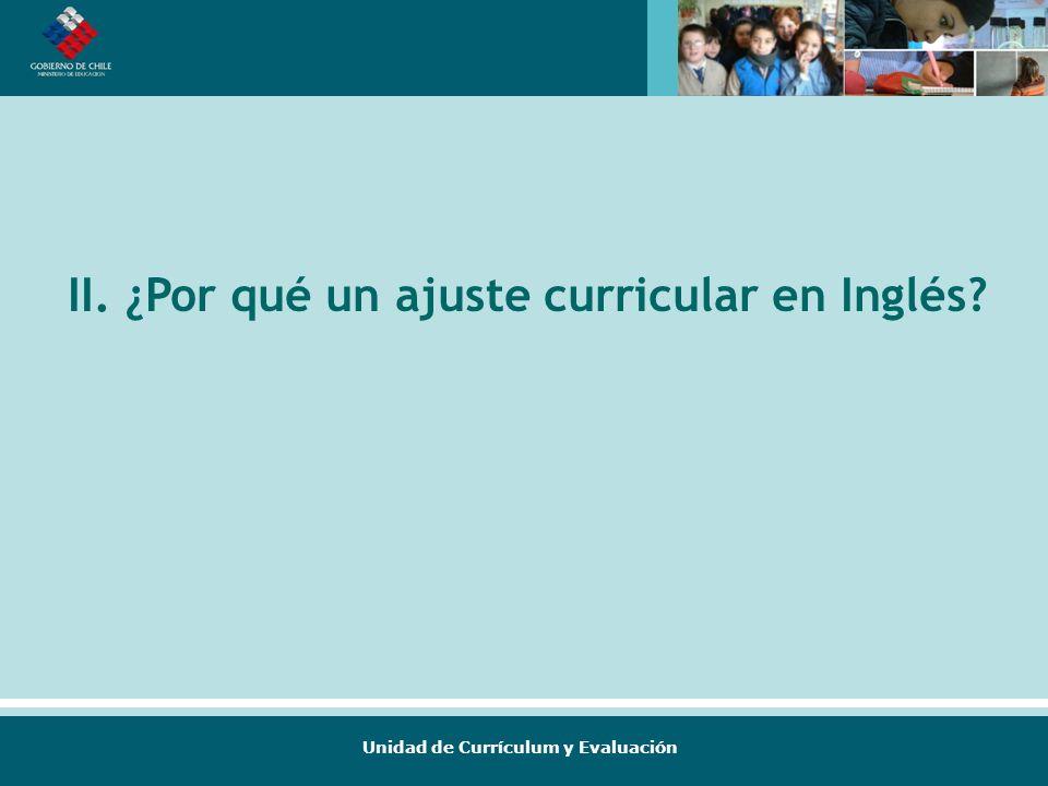 II. ¿Por qué un ajuste curricular en Inglés