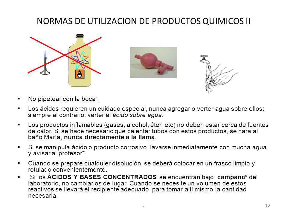 NORMAS DE UTILIZACION DE PRODUCTOS QUIMICOS II