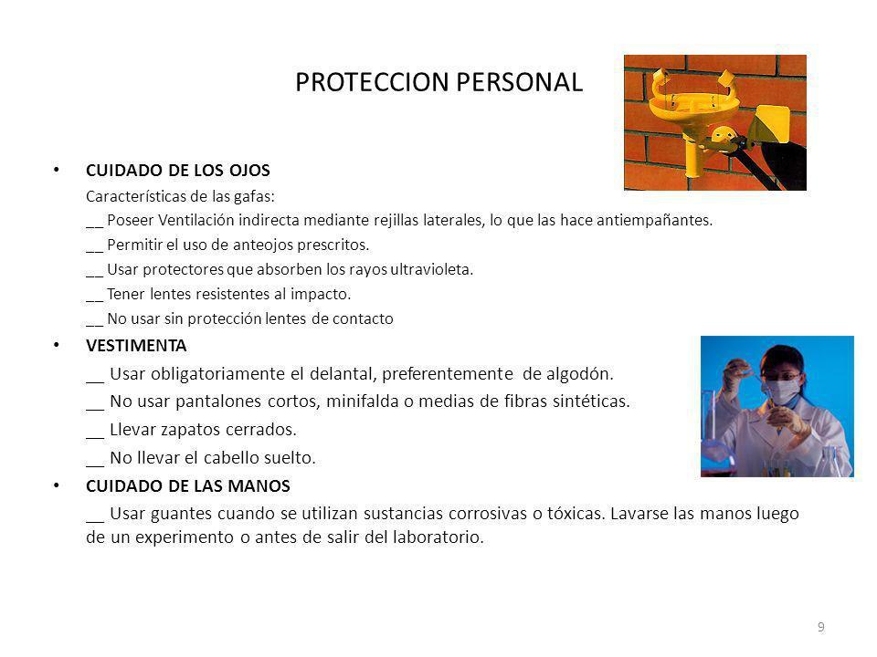 PROTECCION PERSONAL CUIDADO DE LOS OJOS VESTIMENTA