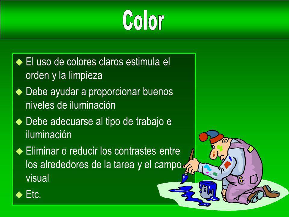Color El uso de colores claros estimula el orden y la limpieza