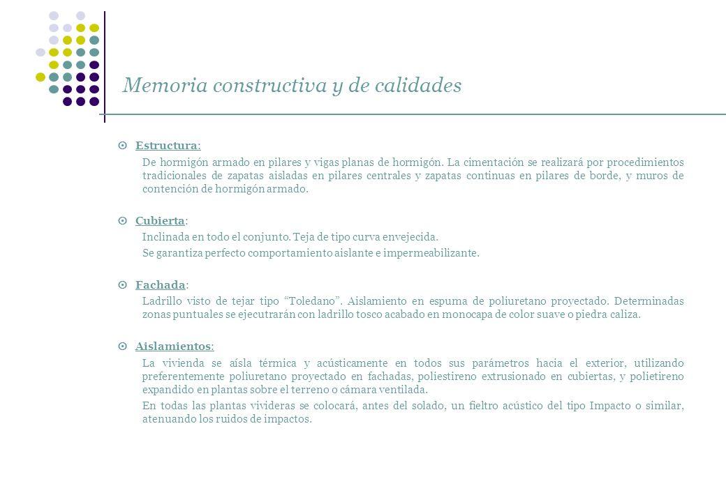 Memoria constructiva y de calidades