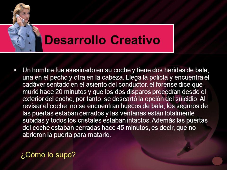 Desarrollo Creativo ¿Cómo lo supo