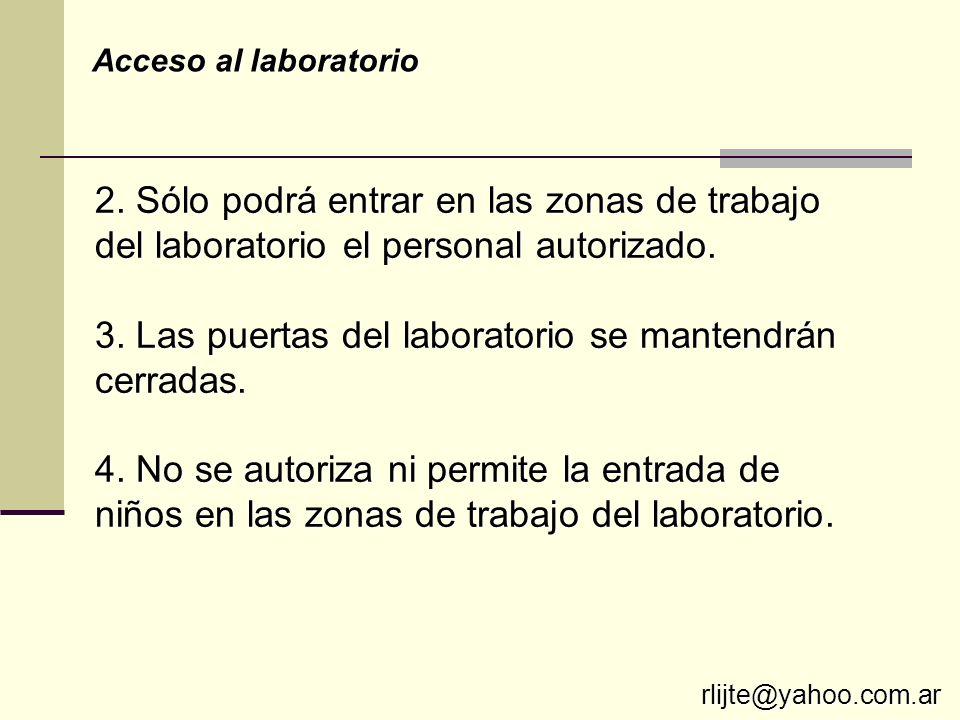 3. Las puertas del laboratorio se mantendrán cerradas.