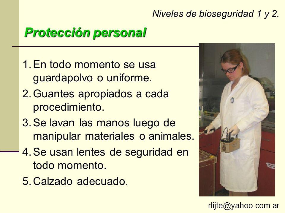 Protección personal En todo momento se usa guardapolvo o uniforme.