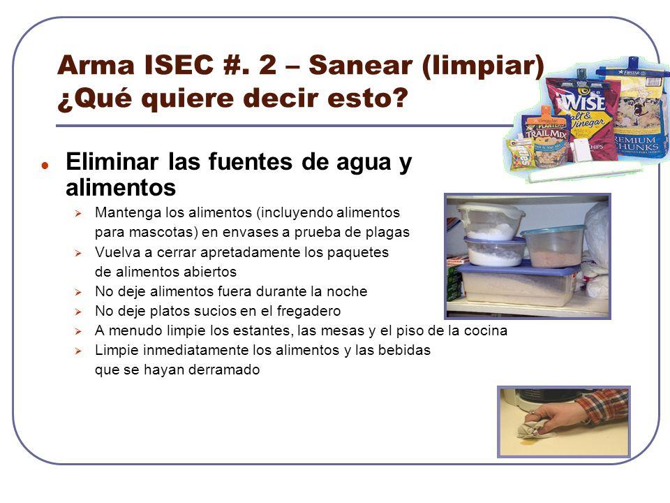 Arma ISEC #. 2 – Sanear (limpiar) ¿Qué quiere decir esto