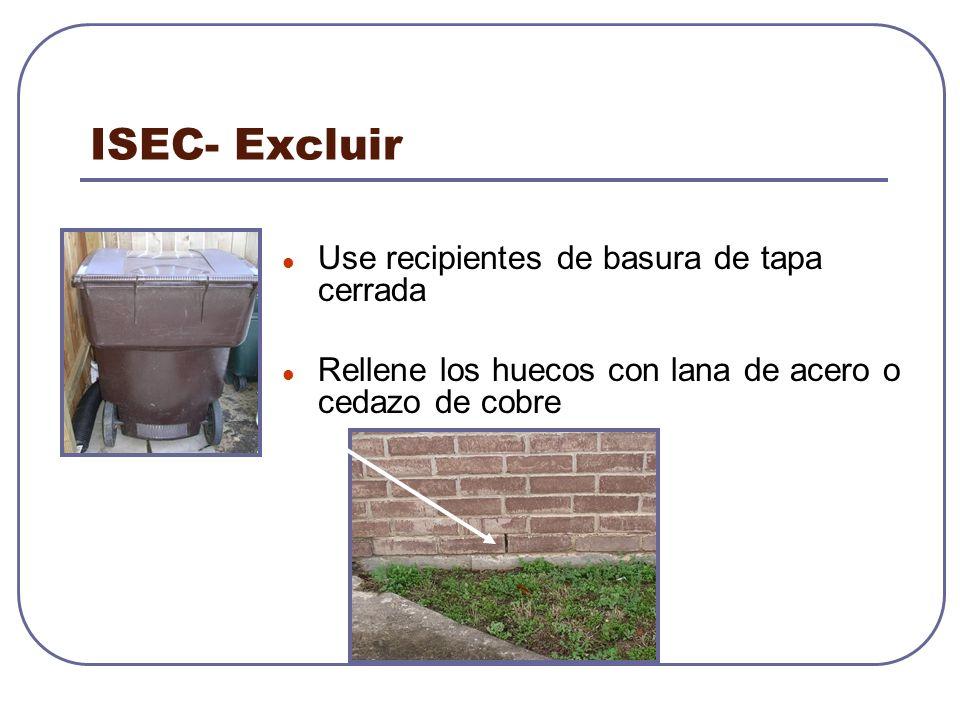 ISEC- Excluir Use recipientes de basura de tapa cerrada