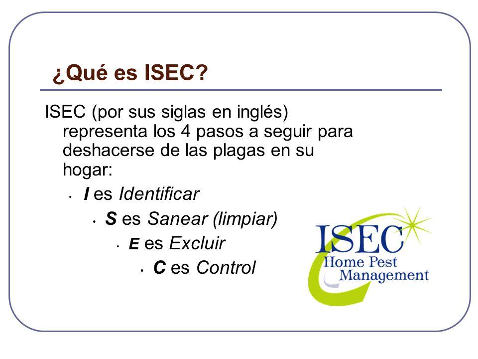 ¿Qué es ISEC S es Sanear (limpiar) C es Control