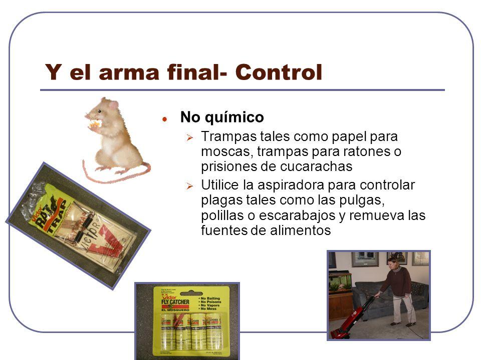 Y el arma final- Control